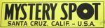 mystery spot santa cruz, bumper sticker