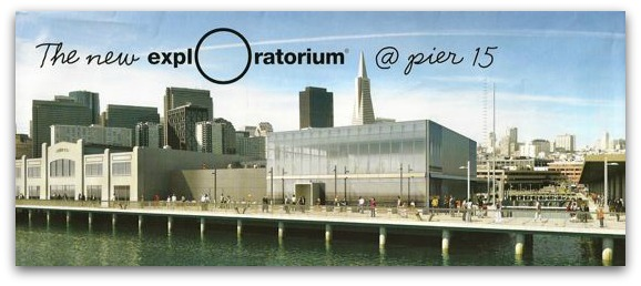 new san francisco exploratorium, piers 15 and 17