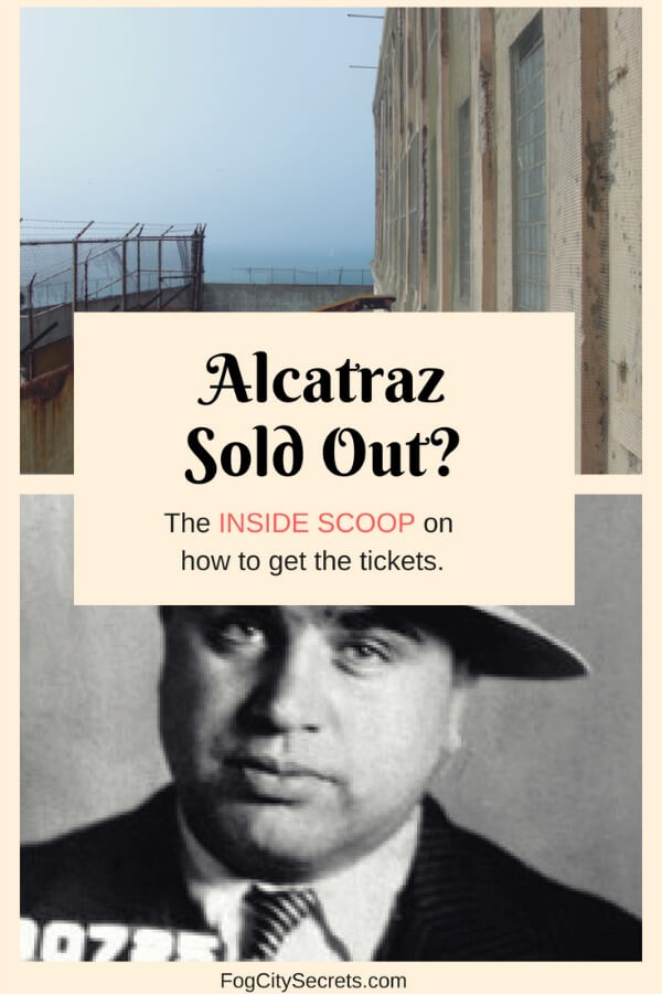 Al Capone and Alcatraz prison yard. How to get sold-out Alcatraz tickets.