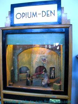 Opium Den at Musee Mecanique
